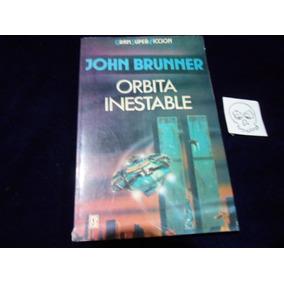 Orbita Inestable John Brunner