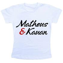 Camiseta Baby Look Feminina - Matheus E Kauan Cb993