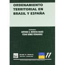 Ordenamiento Territorial En Brasil Y España Aut Envío Gratis