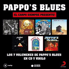 Pappo Blues Reediciones 2017 Vol 1 Al 7 Lote 7 Cds Completo