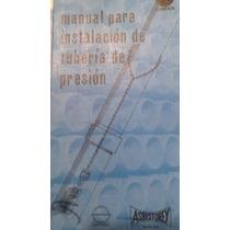 Manual Para Instalacion De Tuberia De Presion, Hector Gil