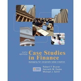Case Studies In Finance By Robert F. Bruner...