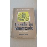 La Vida Ha Comenzado - Poema Pedagogico - Anton Makarenko