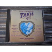 Románticamente Trios Vol. 5 - Varios Cd En Buen Estado