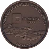 Moneda Conmemorativa Casa De Moneda De Maracay 1999
