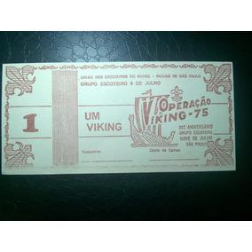 Top Brasil- Rara Cédula 1 Viking União Dos Escoteiros 1975
