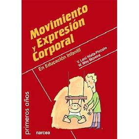 Libro Online Movimiento Expresión Corporal En Educación Inf