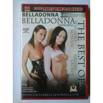 Dvd Pornô Buttman : Belladonna The Best Of 1 ( Original )