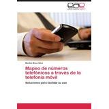 Libro Mapeo De Números Telefónicos A Través De La Telefonía