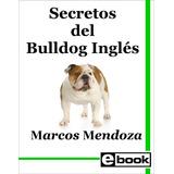 Bulldog Ingles- Libro Entrenamiento Cachorro Adulto Crianza