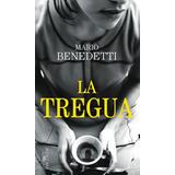 La Tregua - Mario Benedetti - Editorial Alfaguara