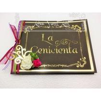 Invitacion Xv Años Tema Cenicienta , Libro