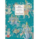 Mito Y Epopeya Ii. Georges Dumezil. Fondo De Cultura