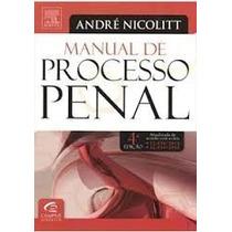 Livos Manual De Processo Penal - 4ª Ed. 2013 - André Luiz Ni