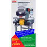 A Credito,bordadoras,maquina De Bordar 1 Cabeza 15 Agujas.