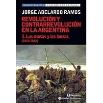 Revolución Y Contrarrevolución En La Argentina 5 Tomos
