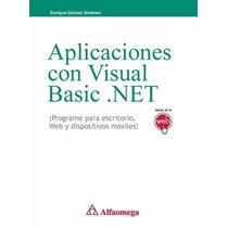 E-book: Aplicaciones Con Visual Basic .net Escritorio Web Mó