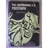 Contribuciones A La Psicoterapia. R. Diaz Guerrero 1966