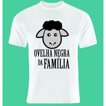 Camiseta Personalizada - Ovelha Negra Da Familia