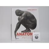 Libro Anatomia Para El Artista Sarah Simblet Editorial Blume