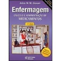Cálculo E Administração Medicamentos 14ª Ed. Frete R$ 15,00
