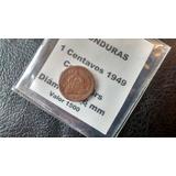 Moneda Honduras - 1 Centavo 1949 (572z