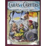 Caras Y Caretas La Cumbre De Las Dos Americas ( Revista )