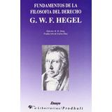 Fundamentos De La Filosofía Del Derecho Hegel Libertarias