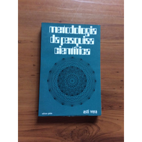Livro: Metodologia Da Pesquisa Científica - Asti Vera