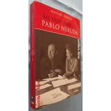 Mi Vida Junto A Pablo Neruda- Matilde Urrutia- Pehuén Ed.