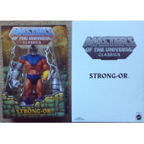 Motuc : Strong-or He-man Master Of The Universe Classics