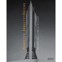 Livro Maquetes Arquitetônicas Livro Wolfgang Knoll