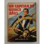 Un Capitan De Quince Años - Julio Verne