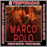 Marco Polo, As 2 Temporadas Serie Completa, Frete Grátis!