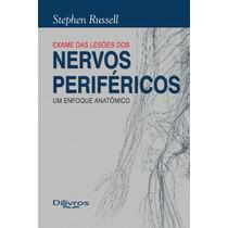 Livro Avaliação Das Lesões Dos Nervos Periféricos Um Enfoque
