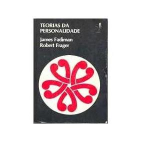 Teorias Da Personalidade - James Fadiman / Robert Frager