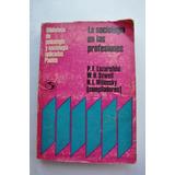 La Sociología De Las Profesiones Por P.f.lazarsfeld