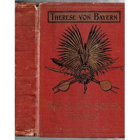 Meine Reise In Den Brasilianischen Tropen 1897 1a. Edição