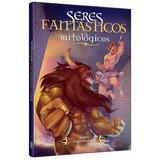 Libro Maxiformato: Seres Fantasticos Y Mitologicos