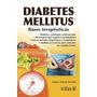 Diabetes Mellitus: Bases Terapeutica; Arturo Za Envío Gratis