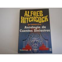 Antología De Cuentos Siniestros. Alfred Hitchcock. Edito. Ro