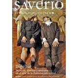 Saverio Revista Cruel De Teatro Nº7. Digo Luz