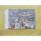 2467- A Bordo Del Piroscafo Salon Comedor Lloyd Sabaudo 1911