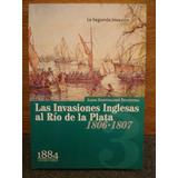 Las Invasiones Inglesas Al Río De La Plata 1806 1807 2 Tomos