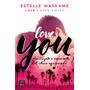 Love You - Autor: Maskame Estelle - Editorial: Destino