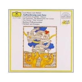 Cd Weber Karajan - Aufforderung Zum Tanz
