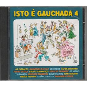 Isto É Gauchada - Cd Volume 04 - Novo