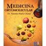 Medicina Ortomolecular. Dr A.marco Chover