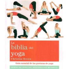La Biblia Del Yoga - Christina Brown