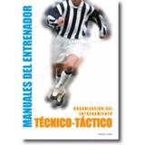 Manual Técnico Para Entrenadores De Fútbol I 10 Tms + 10 Dvd